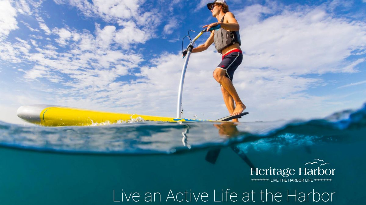 Live an Active Life at the Harbor